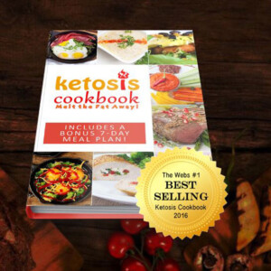 Ketosis Cookbook -Melt the Fat Away